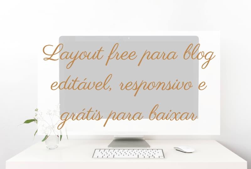 Layout free para blog editável responsivo e grátis para baixar