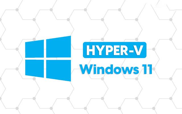 كيفية تثبيت وتمكين Hyper-V في وينذوز 11