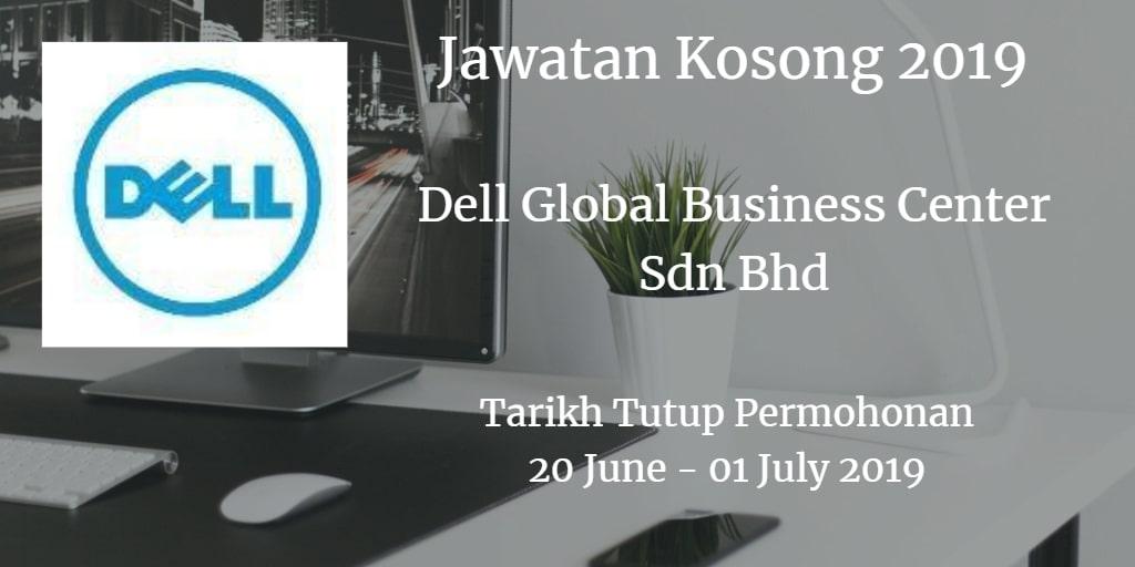 Jawatan Kosong Dell Global Business Center Sdn Bhd  20 June - 01 July 2019