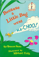 "cover of ""Because a Little Bug went Ka-Choo!"""