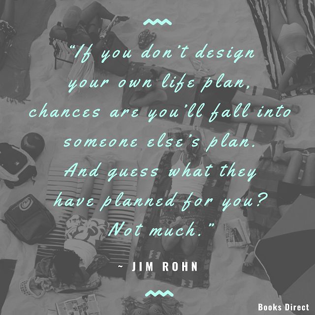 """If you don't design your own life plan, chances are you'll fall into someone else's plan. And guess what they have planned for you? Not much.""  ~ Jim Rohn"