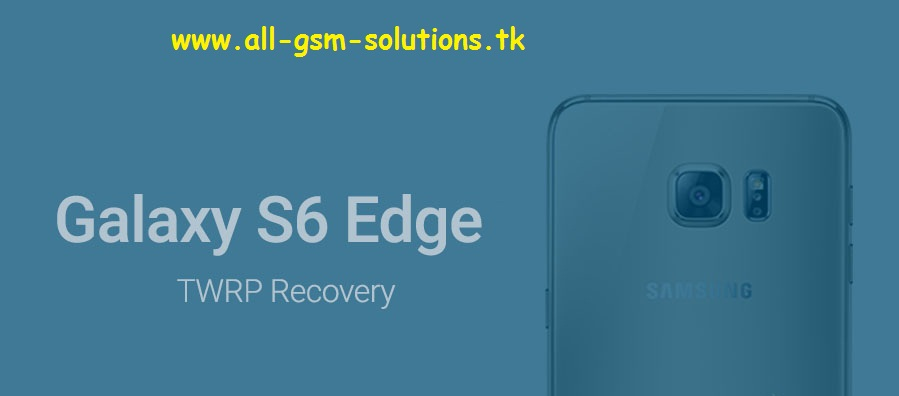 Install TWRP on Samsung Galaxy S6 Edge