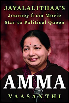 Download Free Amma: Jayalalithaa's Journey from Movie Star to Political Queen Book PDF