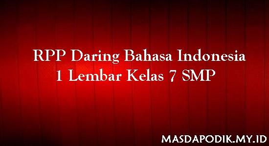 RPP Daring Bahasa Indonesia 1 Lembar Kelas 7 SMP