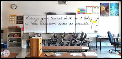 Classroom Decorating Tip: Arrange your teacher desk so it takes up as little classroom space as possible.