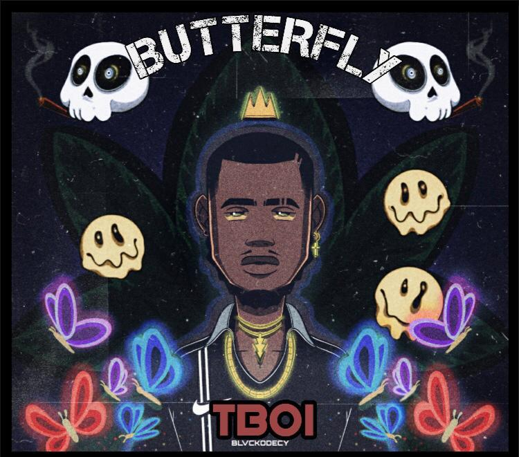 Music] TBoi Blvckodecy - Butterfly (prod. Asaph) #Arewapublisize