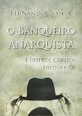 O Banqueiro Anarquista - Fernando Pessoa.pdf