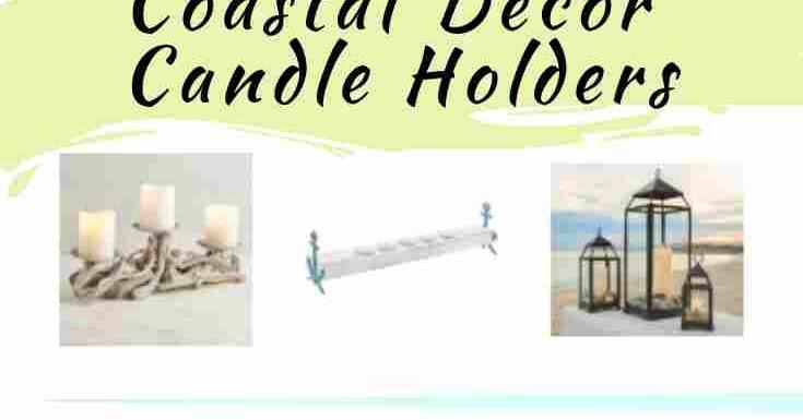 Coastal Decor Candle Holders
