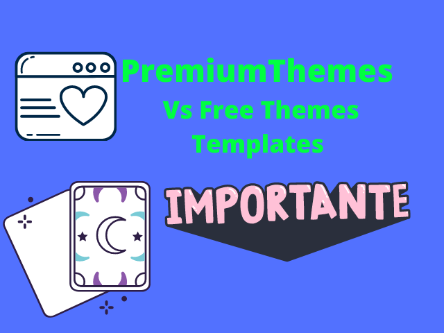 PremiumThemes Vs Free Themes