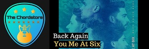 You Me At Six - BACK AGAIN Acoustic Guitar Chords