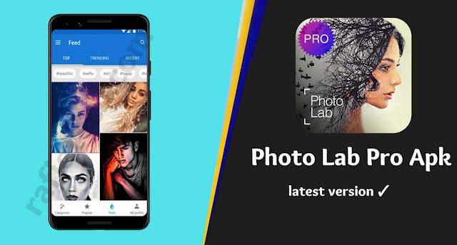 تحميل تطبيق تحرير الصور فوتو لاب برو اخر إصدار بدون علامة مائية   Photo lab Pro Apk 2020