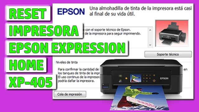 Reset impresora EPSON Expression Home XP-405