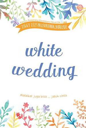 White Wedding karya Ziggy Zezsyazeoviennazabrizkie PDF