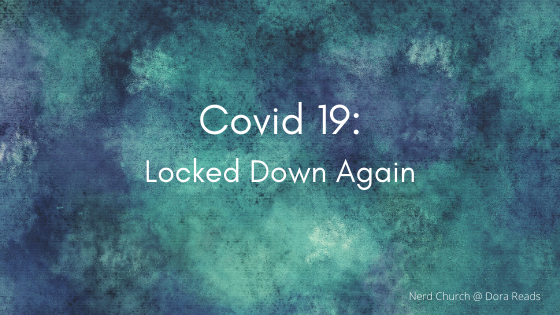 'Covid 19: Locked Down Again' on a blue artsy background