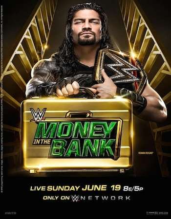Poster Of WWE Money In The Bank 19th June 2016 PPV 800MB WebRip 480p x264 Free Download Watch Online Worldfree4u