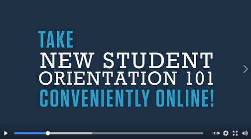 snapshot from NSO101 video.  Text: Take New Student Orientation 101 conveniently online!