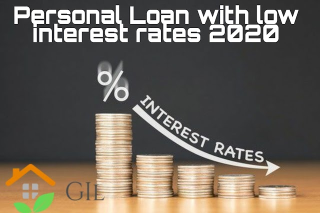 What is the best bank to get a personal loan with low interest 2020?
