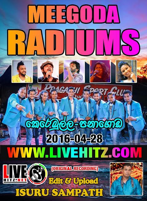 MEEGODA RADIUM LIVE IN KEREMULLA PANAGODA 2018-04-28