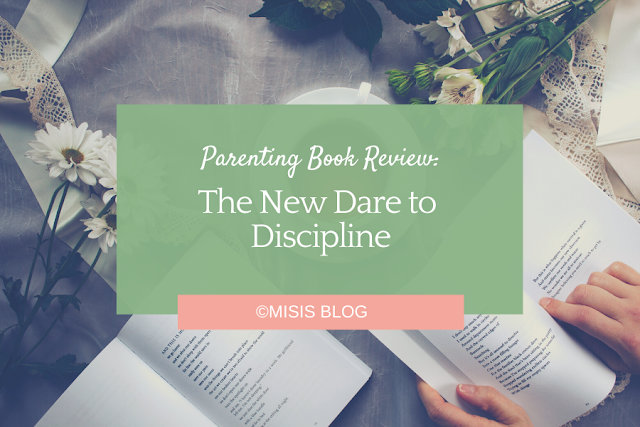 parenting book review - james dobson - new dare to discipline
