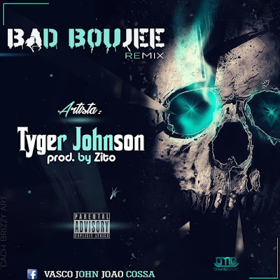 Tyger Johnson - Bad Boujee (Remix) (Prod. Família Records) 2018 | Download Mp3