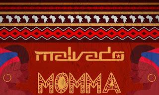 Dj Malvado - Momma