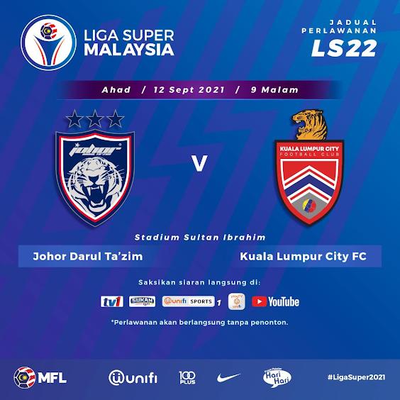 Live Streaming JDT vs KL City 12.9.2021