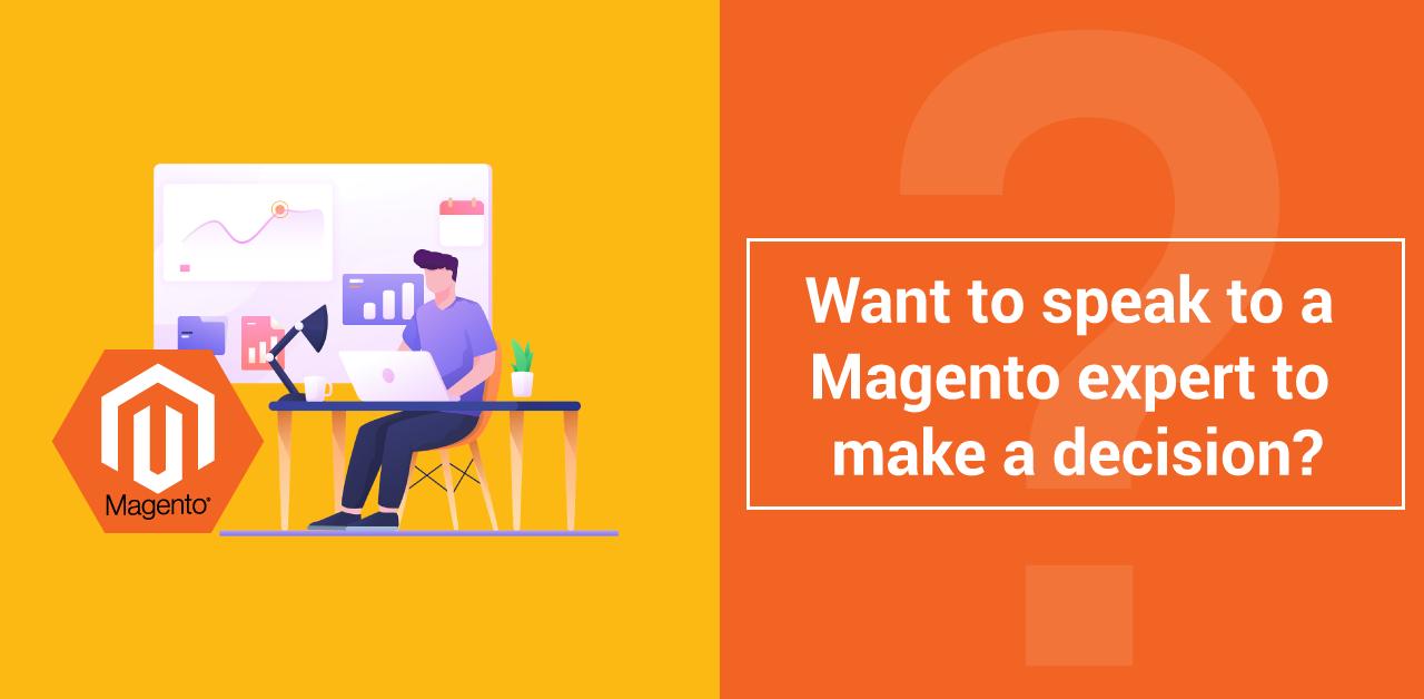 Speak to Magento expert