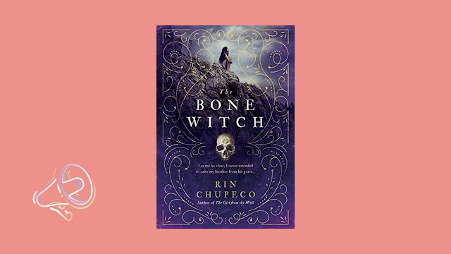 The Bone Witch (Rin Chupeco)