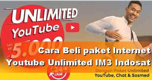 Format Beli Paket Youtube Unlimited IM3 harga 5 Ribu