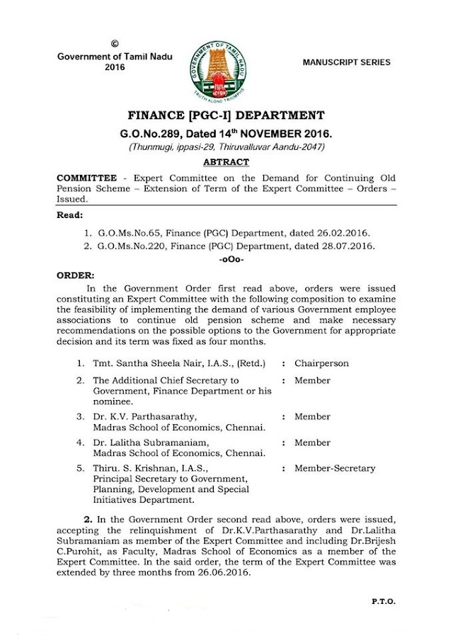 G.O.No.289 Dt: November 14, 2016 .COMMITTEE - Expert Committee on the Demand for Continuing Old Pension Scheme – Extension of Term of the Expert Committee – Orders – Issued.( CPS - வல்லுனர்கள் கமிட்டி 3 மாதங்களுக்கு நீட்டிப்பு )