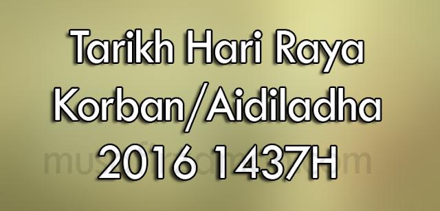 Tarikh Hari Raya Korban/Aidiladha 2016 1437H