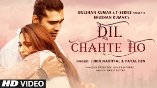 Dil Chahte Ho Lyrics Jubin Nautiyal x Payal Dev