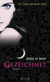 House of Night - Gezeichnet - P.C. & Kristin Cast