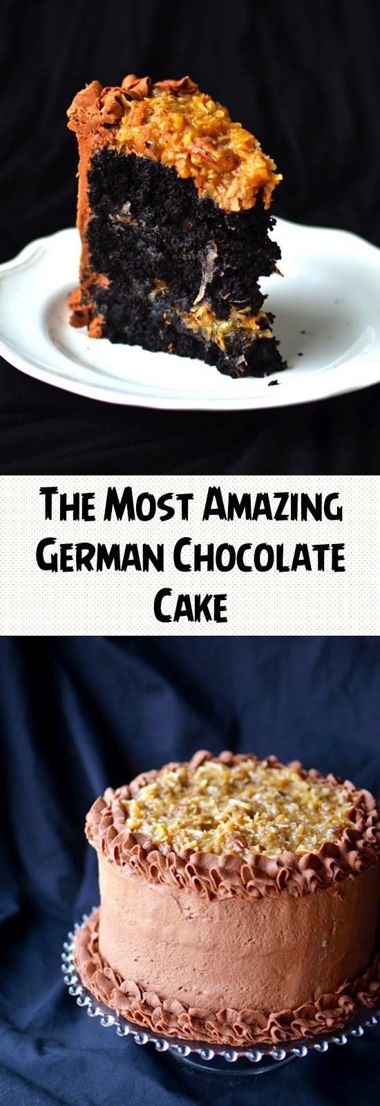 The Most Amazing German Chocolate Cake