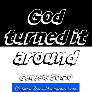 God turned it around. Genesis 50:20