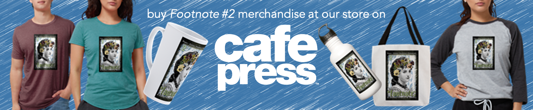 Buy Footnote 2 merchandise at Cafe Press