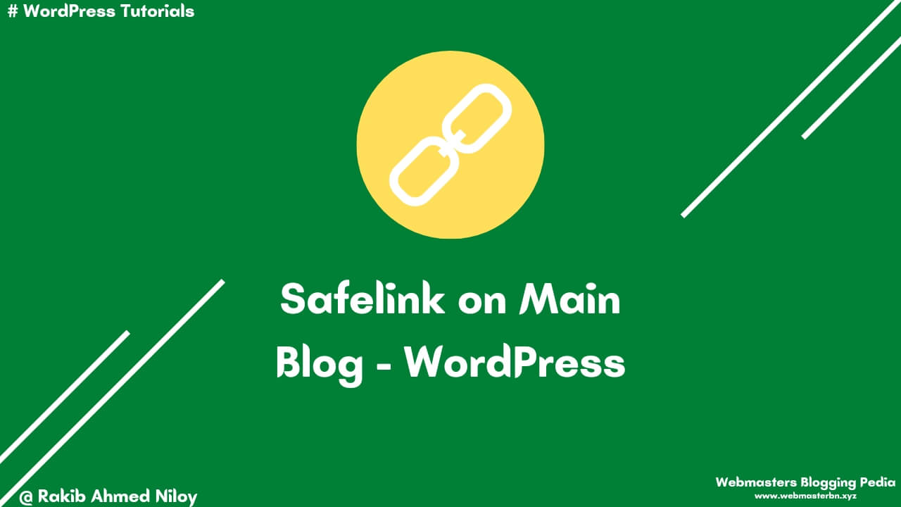 How to make safelink on main wordpress blog - Webmasters Blogging Pedia