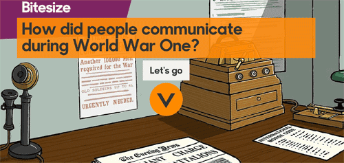 How did people communicate during World War One?