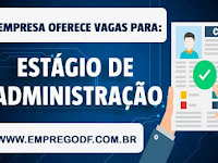 Estágio para ADM / Auxiliar de Escritório (R$ 900,00) - 01.07.19