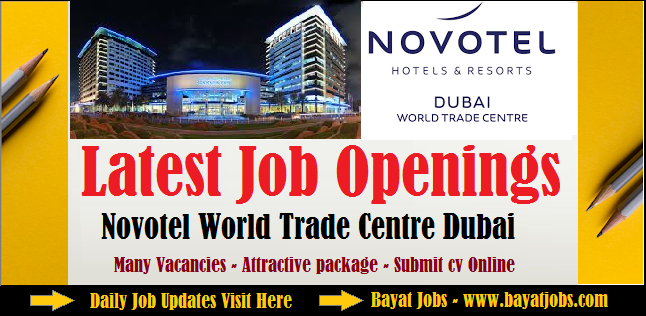 Novotel World Trade Centre Dubai Hotel careers
