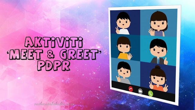 Aktiviti Meet & Greet PdPR