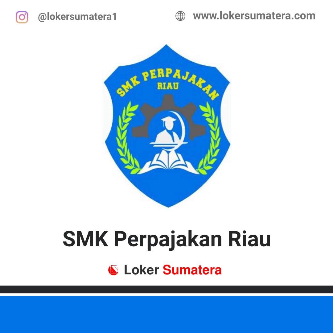 Lowongan Kerja Kampar: SMK Perpajakan Riau Juni 2020