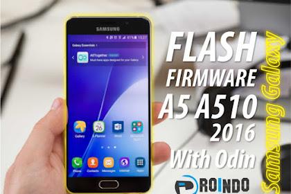 Cara flash Firmware Samsung Galaxy A5 A510 2016 Edition via Odin