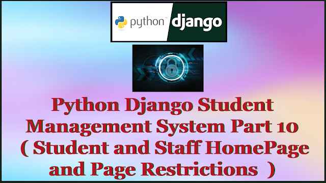 Python Django Student Management System Part 10 | Student,Staff HomePage and Page Restriction