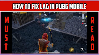 Pubg mobile lag fix, pubg mobile high ping issue fixed