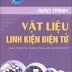 SÁCH SCAN - Giáo trình vật liệu - Linh kiện điện tử (Ths Phạm Thanh Bình)