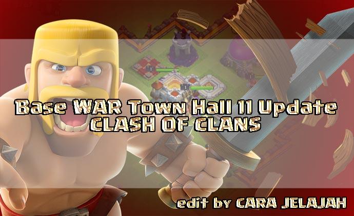 Desain Formasi Pertahanan Terbaik Base War TH 11 Update terbaru