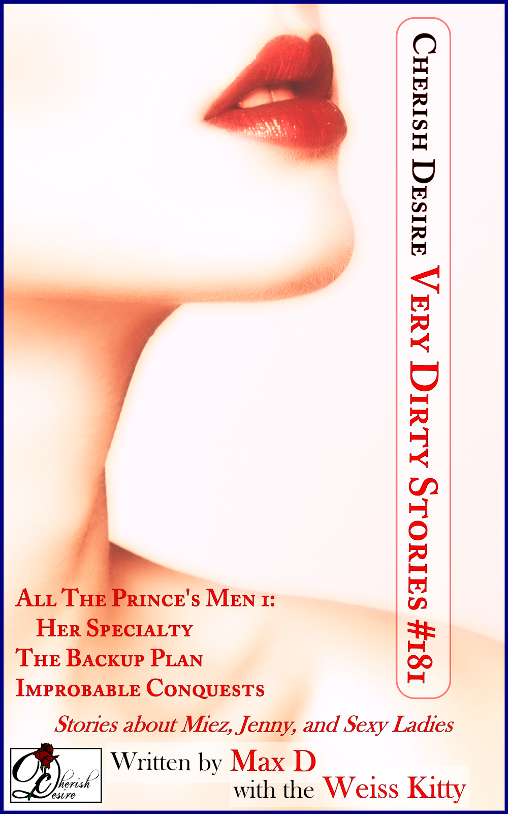 Cherish Desire: Very Dirty Stories #181, Max D, Weiss Kitty, erotica