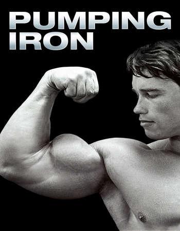 Poster Of Pumping Iron 1977 Dual Audio 720p BluRay [Hindi - English] ESubs Free Download Watch Online downloadhub.in
