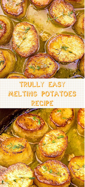 Trully Easy Melting Potatoes Recipe